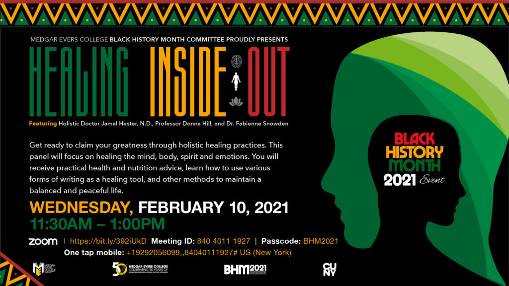 Healing Inside Out with Holistic Doctor Jamal Hester, N.D., Professor Donna Hill, and Dr. Fabienne Snowden