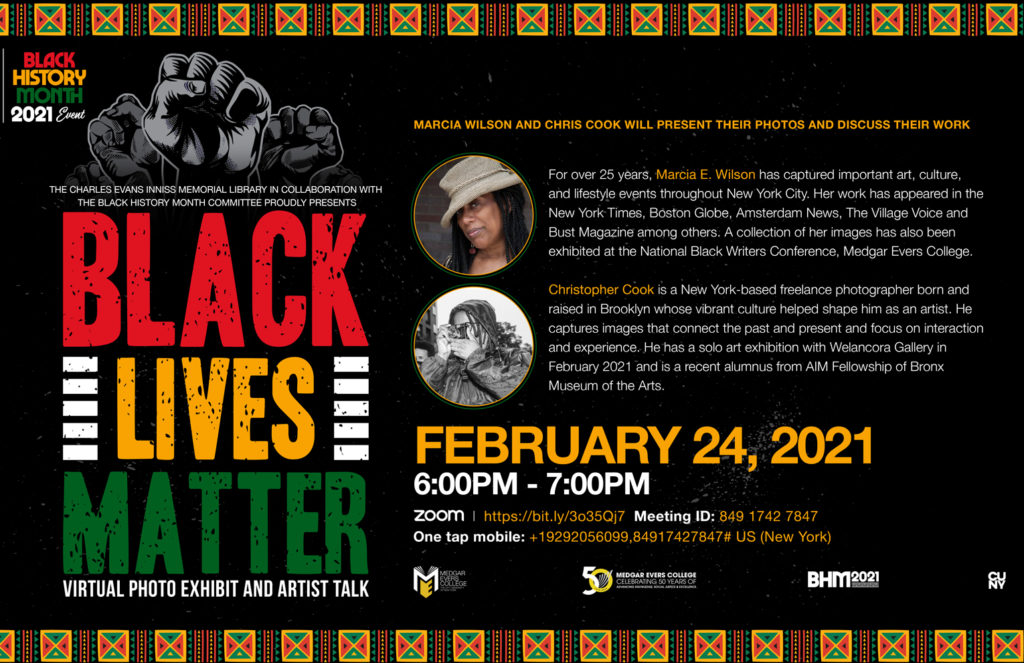 """""""Black Lives Matter"""" Virtual Photo Exhibit and Artist Talk. Guests Artists: Marcia Wilson Chris Cook"""