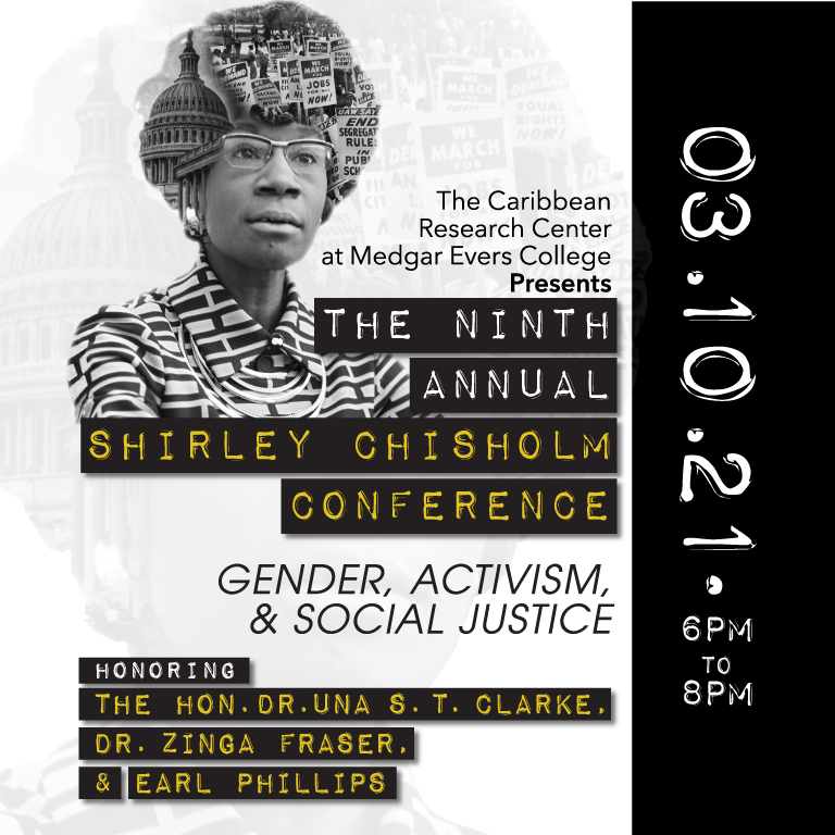 THE NINTH ANNUAL SHIRLEY CHISHOLM CONFERENCE: GENDER, ACTIVISM, & SOCIAL JUSTICE